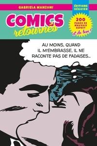 Gabriela Manzoni - Comics retournés.