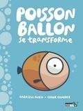 Gabriela Rubio et Edgar Ramirez - Poisson ballon se transforme.