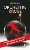 Gabriele Adinolfi - Orchestre rouge - L'internationale terroriste des années de plomb.