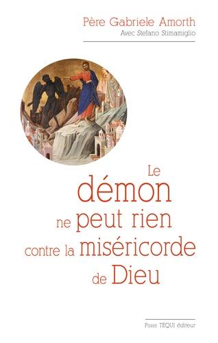 Gabriele Amorth - Le démon ne peut rien contre la miséricorde de Dieu.