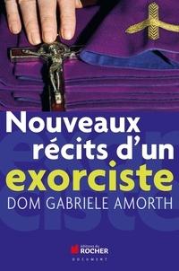 Gabriele Amorth - Nouveaux récits d'un exorciste.