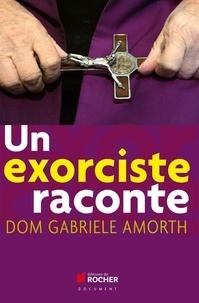 Gabriele Amorth - Un exorciste raconte.