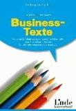 Gabriele Borgmann - Business-Texte - Von der E-Mail bis zum Geschäftsbericht. Das Handbuch für die Unternehmenskommunikation.