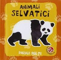 Gabriele Clima et Roberta Pagnoni - Animali selvatici.