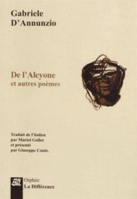 Gabriele D'Annunzio - De l'Alcyone et autres poèmes.