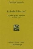 Gabriele D'Annunzio - La Beffa di Buccari - Un pied de nez aux Autrichiens, 11 février 1918.