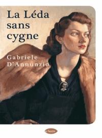 Gabriele D'Annunzio - La Léda sans cygne - Récit de la lande.