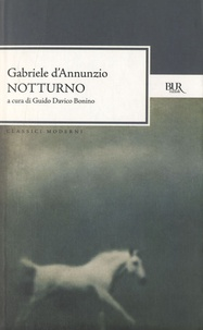 Gabriele D'Annunzio - Notturno.