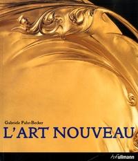 Gabriele Fahr-Becker - L'art nouveau.