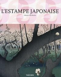 Gabriele Fahr-Becker - L'estampe japonaise.