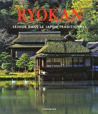 Gabriele Fahr-Becker - Ryokan - Séjour dans le Japon traditionnel.