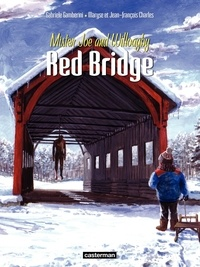 Gabriele Gamberini - Red Bridge Tome 2 : Mister Joe and Willoagby.