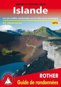 Téléchargez des ebooks complets gratuitement Islande  - 63 itinéraires 9783763349241 (French Edition) par Gabriele Handl, Christian Handl