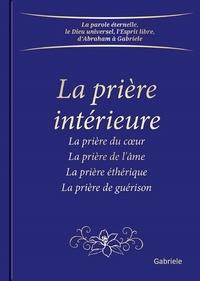 Gabriele - La prière intérieure.