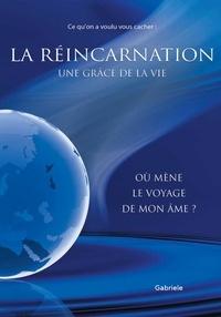 Gabriele - La réincarnation.