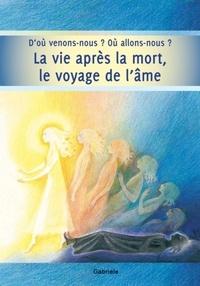 Gabriele - La vie après la mort, le voyage de l'âme.