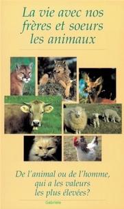Gabriele - La vie avec nos frères et sœurs les animaux....