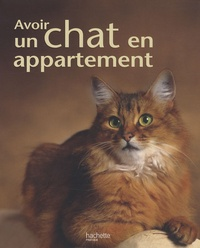 Gabriele Linke-Grün et Monika Wegler - Avoir un chat en appartement.