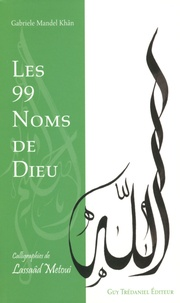 Gabriele Mandel Khân - Les 99 noms de Dieu.