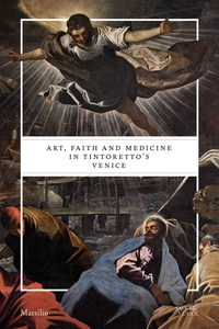 Art, faith and medicine in Tintorettos Venice.pdf