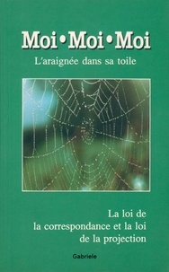 Gabriele - Moi moi moi, l'araignée dans sa toile.