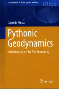 Pythonic Geodynamics- Implementations for Fast Computing - Gabriele Morra |