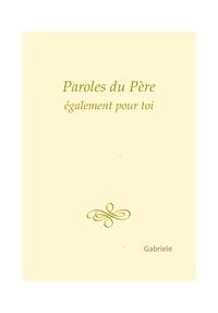 Gabriele - Paroles du Père.