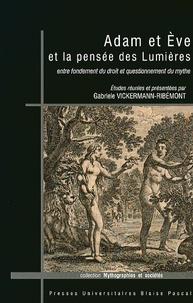 Gabriele Vickermann-Ribémont - Adam et Eve et la pensée des Lumières - Entre fondement du droit et questionnement du mythe.