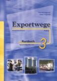 Gabriele Volgnandt et Dieter Volgnandt - Exportwege Kursbuch 3 - Sprachniveau B1, B2. 2 CD audio