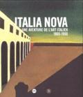 Gabriella Belli et Guy Cogeval - Italia Nova - Une aventure de l'art italien 1900-1950.