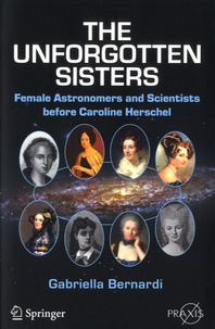 Galabria.be The Unforgotten Sisters - Female Astronomers and Scientists before Caroline Herschel Image