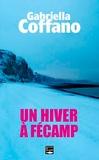 Gabriella Coffano - Un hiver à Fécamp.