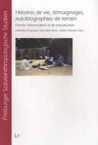 Gabriella D'agostino et Mondher Kilani - Histoires de vie, témoignages, autobiographies de terrain - Formes d'énonciation et de textualisation.