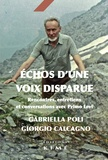 Gabriella Poli et Giorgio Calcagno - Echo d'une voix perdue - Rencontres, entretiens et conversations avec Primo Levi.