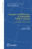 Gabriella Racca et Christopher Yukins - Integrity and Efficiency in Sustainable Public Contracts - Balancing Corruption Concerns in Public Procurement Internationally.