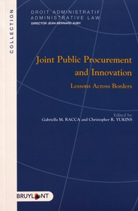 Gabriella Racca et Christopher Yukins - Joint Public Procurement and Innovation - Lessons Across Borders.