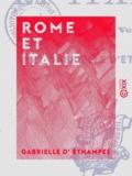 Gabrielle Éthampes (d') - Rome et Italie - Souvenirs de voyage.