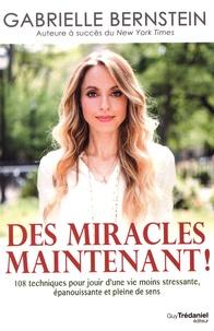 Coachingcorona.ch Des miracles maintenant! - 108 techniques pour jouir d'une vie moins stressante, épanouissante et pleine de sens Image
