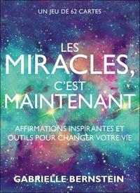Les miracles cest maintenant - Affirmations inspirantes et outils pour changer votre vie.pdf