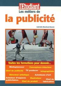 Gabrielle Blanchout-Busson - Les métiers de la publicité.