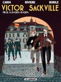 Gabrielle Borile et François Rivière - Victor Sackville Tome 11 : Piège à Baden-Baden.