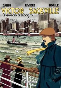 Gabrielle Borile et François Rivière - Victor Sackville Tome 15 : Le magicien de Brooklyn.