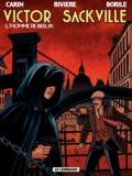 Gabrielle Borile et François Rivière - Victor Sackville Tome 18 : L'homme de Berlin.