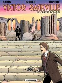 Gabrielle Borile et François Rivière - Victor Sackville Tome 20 : Le chiffre romain.