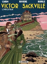 Gabrielle Borile et François Rivière - Victor Sackville Tome 9 : L'imposteur.