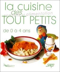 Gabrielle Burtscher et Alain Burtscher - La cuisine des tout petits.
