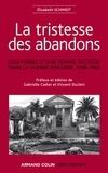 Gabrielle Cadier et Vincent Duclert - La tristesse des abandons - Élisabeth Schmidt - Souvenirs d'une femme pasteur dans la guerre d'Algérie, 1958-1963.