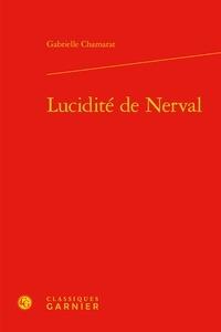 Ebook pour téléphone portable téléchargement gratuit Lucidité de Nerval  (Litterature Francaise)