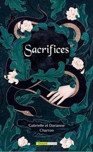 Gabrielle Charron - Sacrifices.