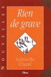 Gabrielle Cluzel - Rien de grave.